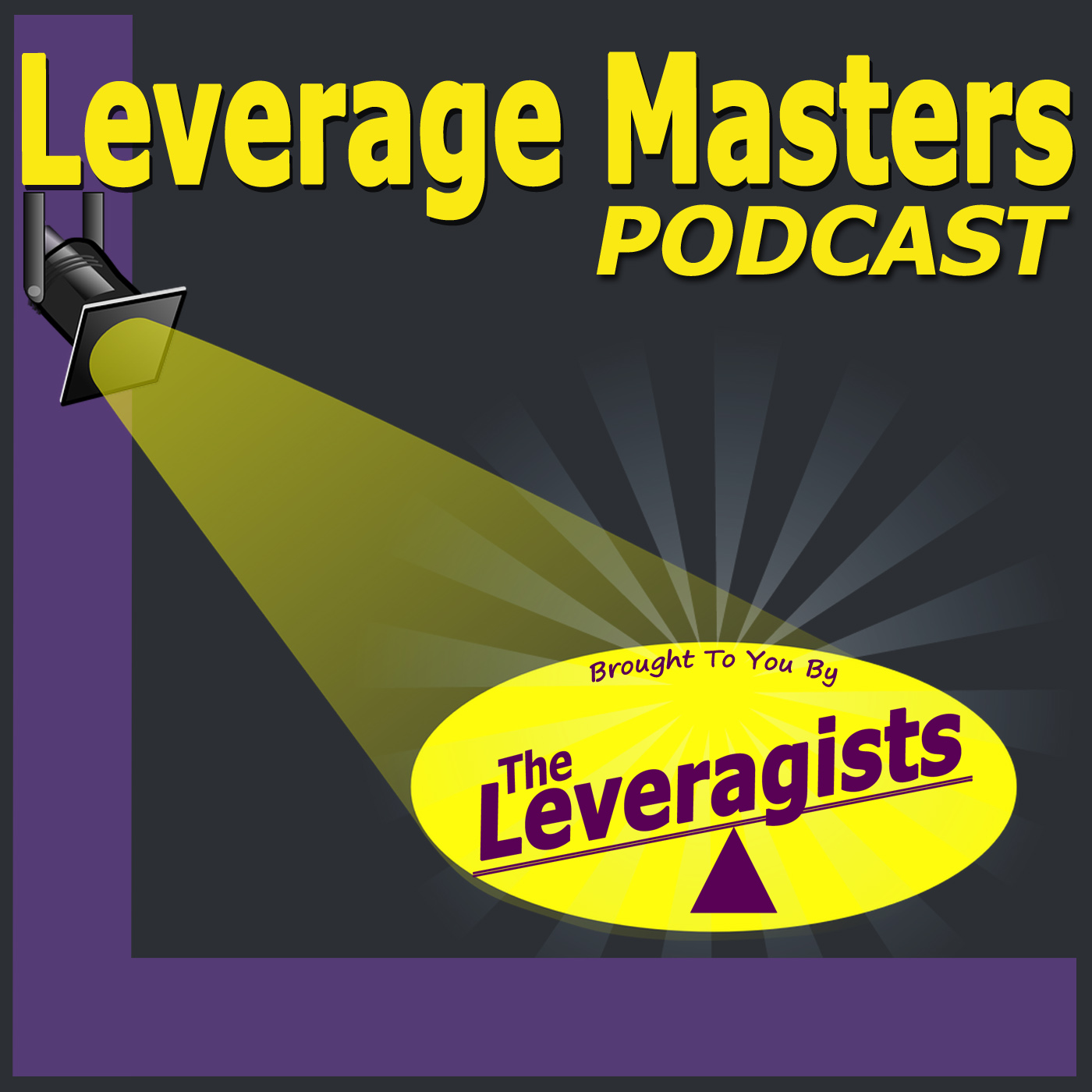 The Leveragists and Leverage Masters Podcast